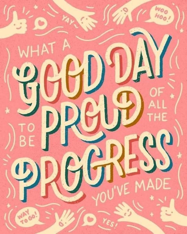 Good day proud progress